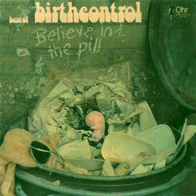 Birth Control - Believe in the Pill